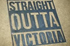 Straight Outta Victoria